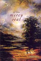At the Mercy Seat, by Susan McCaslin