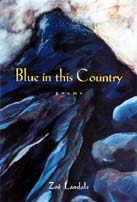 Blue in this Country, by Zoe Landale