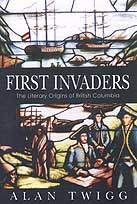 First Invaders by Alan Twigg