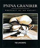 Pnina Granirer: Portrait of An Artist, by Ted Lindberg