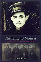 No Time to Mourn, by Leon Kahn