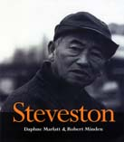 Steveston, by Daphne Marlatt and Robert Minden
