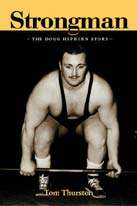 Strongman: The Doug Hepburn Story, by Tom Thurston