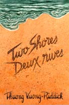 Two Shores / Deux rives, by Thuong Vuong-Riddick