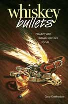 Whiskey Bullets, by Garry Gottfriedson